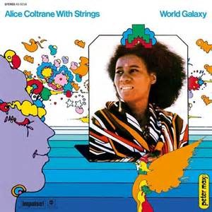 COLTRANE, ALICE - WORLD GALAXY LP