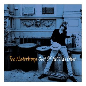 WATERBOYS, THE - OUT OF ALL THIS BLUE