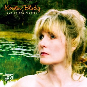 BLODIG, KERSTIN - OUT OF THE WOODS