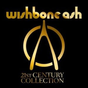 WISHBONE ASH - 21ST CENTURY COLLECTION