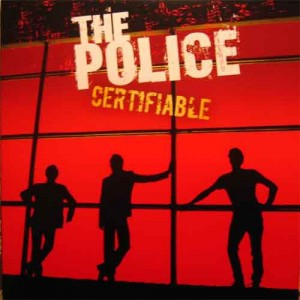 POLICE, THE - CERTIFIABLE -3LP-