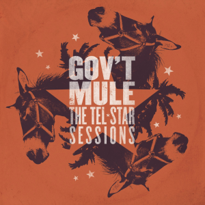 GOV'T MULE - THE TEL STAR SESSION