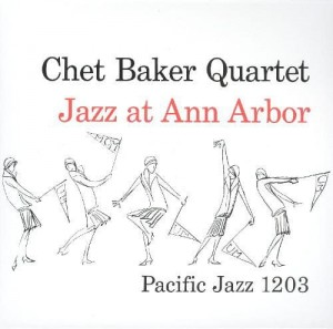 BAKER, CHET - JAZZ AT ANN ARBOR