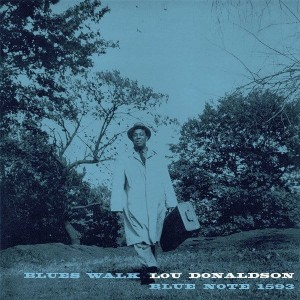 DONALDSON, LOU - BLUES WALK