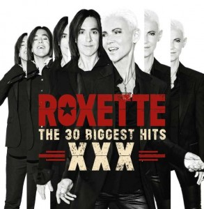ROXETTE - THE 30 BIGGEST HITS XXX