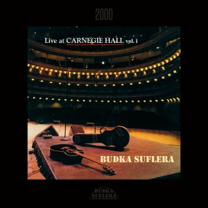BUDKA SUFLERA - LIVE AT CARNEGIE HALL 1