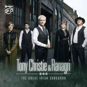 CHRISTIE, TONY & RANAGRI - THE GREAT IRISH SONG BOOK