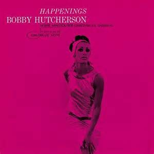 HUTCHERSON, BOBBY - HAPPENINGS LP