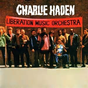 HADEN, CHARLIE - LIBERATION MUSIC ORCHESTRA LP