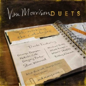 MORRISON, VAN - DUETS: RE-WORKING THE CATALOGUE