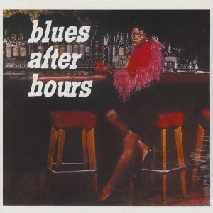 JAMES, ELMORE - BLUES AFTER HOURS