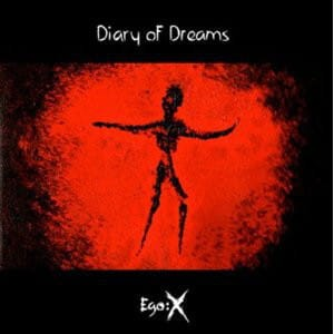 DIARY OF DREAMS - EGO:X