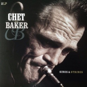 BAKER CHET  -  SINGS AND STRINGS