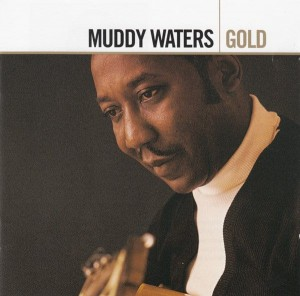 WATERS, MUDDY - GOLD (REMASTERED)