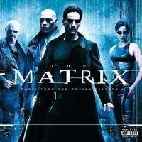 SOUNDTRACK - MATRIX