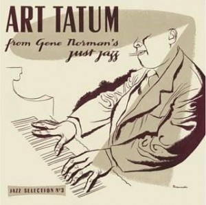 TATUM, ART - ART TATUM FROM GENE NORMAN'S JUST JAZZ