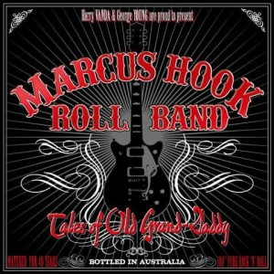 MARKUS HOOK ROLL BAND - TALES OF OLD GRAND-DADDY