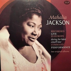 JACKSON, MAHALIA - RECORDED LIVE IN EUROPE