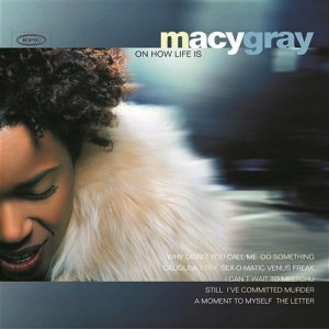 GRAY, MACY - ON HOW LIFE IS