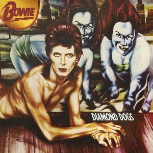 BOWIE, DAVID - DIAMOND DOGS (45TH ANN.)