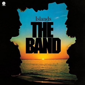 BAND, THE - ISLANDS