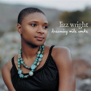 WRIGHT, LIZZ - DREAMING WIDE AWAKE