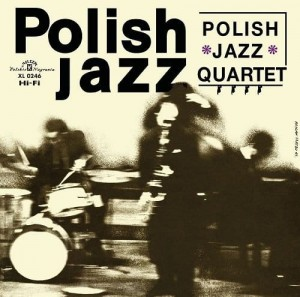 POLISH JAZZ QUARTET - POLISH JAZZ QUARTET (POLISH JAZZ)