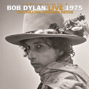 DYLAN, BOB - THE BOOTLEG SERIES VOL. 5: BOB DYLAN LIVE 1975, THE ROLLING THUNDER REVUE