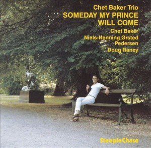 BAKER, CHET - SOMEDAY MY PRINCE WILL COME