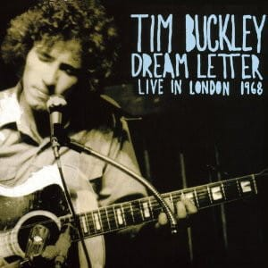 BUCKLEY, TIM - DREAM LETTER LIVE IN LONDON 1968