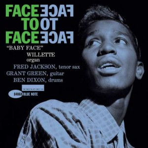 WILLETTE, BABY FACE - FACE TO FACE (TONE POET)