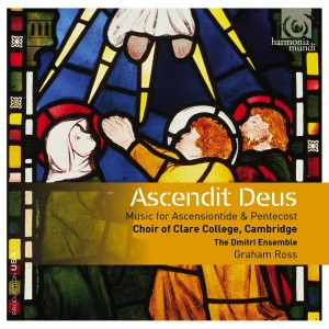 ROSS, GRAHAM/CHOIR OF CLARE COLLEGE, CAMBRIDGE - ASCENDIT DEUS