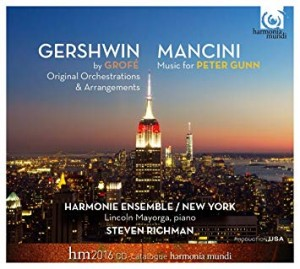 HARMONIE ENSEMBLE/NEW YORK - GERSHWIN/MANCINI