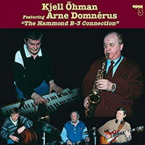 OHMAN, KJELL/ARNE DOMNERUS - THE HAMMOND B-3 CONNECTION