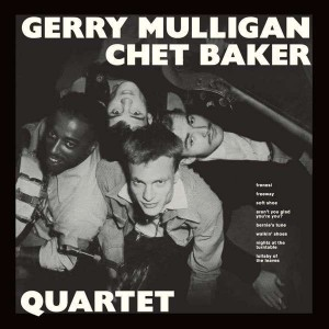 MULLIGAN, GERRY & CHET BAKER - QUARTET