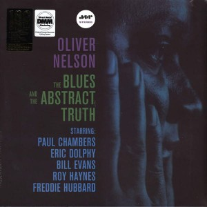 NELSON, OLIVER - BLUES AND THE ABSTRACT TRUTH