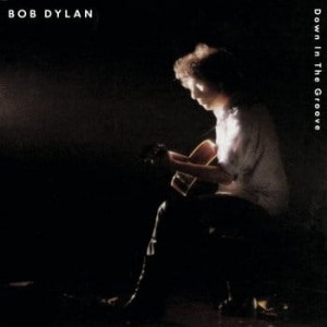 DYLAN, BOB - DOWN IN THE GROOVE