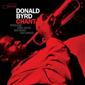 BYRD, DONALD - CHANT (TONE POET)