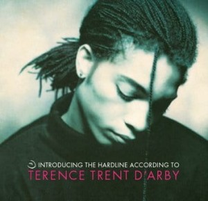 D'ARBY, TERENCE TRENT - INTRODUCING THE HARDLINE ACCORDING TO TERENCE TRENT D'ARBY
