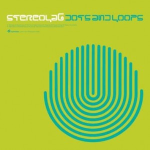 STEREOLAB - DOTS AND LOPS (EXPANDED EDITION)