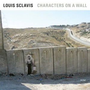 SCLAVIS, LOUIS - CHARACTERS ON THE WALL