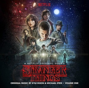 SOUNDTRACK - STRANGER THINGS 1 (KYLE DIXON AND MICHAEL STEIN) VOLUME ONE