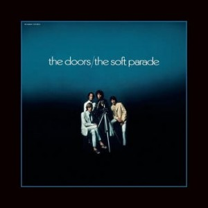 DOORS, THE - SOFT PARADE (50TH ANNIVERSARY)