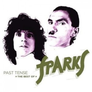 SPARKS - PAST TENSE – THE BEST OF SPARKS