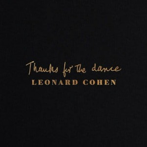 COHEN, LEONARD - THANKS FOR THE DANCE