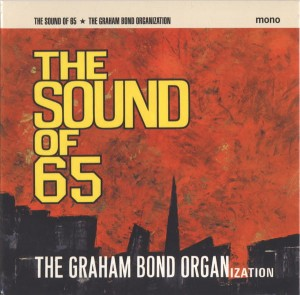 GRAHAM BOND ORGANIZATION - SOUND OF 65