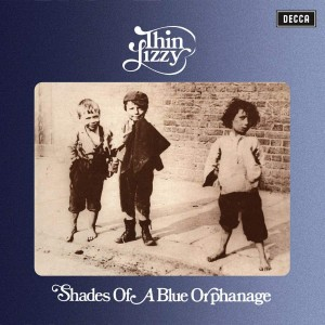 THIN LIZZY - SHADES OF A BLUE ORPHANAGE (REISSUE 2019)