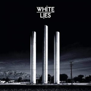 WHITE LIES - TO LOST MY LIFE