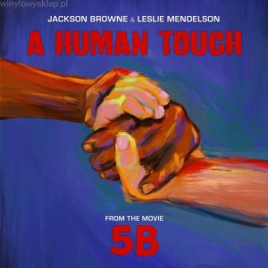 BROWNE, JACKSON & LESLIE MENDELSON - A HUMAN TOUCH (RSD)