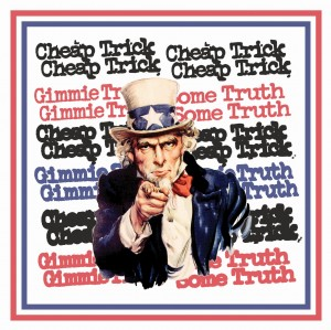 CHEAP TRICK - GIMME SOME TRUTH (RSD)
